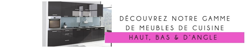 Modules et meubles de cuisine modernes et design à petit prix
